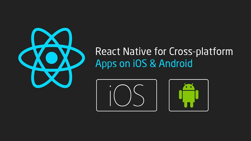 Choose React Native for developing mobile Application